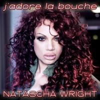 Natascha Wright J'adore La Bouche EP