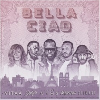 Naestro feat. Maître Gims, Vitaa, Dadju & Slimane Bella Ciao