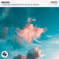 Sagan Feat Natalie Gioia Takes Me Higher