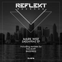 Mark Wise Sassafras EP