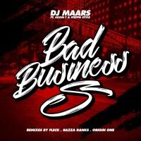 Dj Maars Feat Soom T & Steppa Style Bad Business