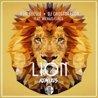 Ron Reeser, Dj Ghostdragon, Michael Lanza Lion The Remixes