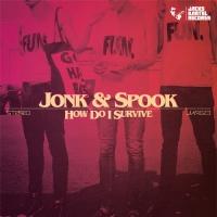 Jonk & Spook How Do I Survive