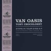 Van Oasis, Tony Chocoloney Star In Your Eyes