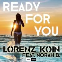 Lorenz Koin Feat Norah B Ready For You