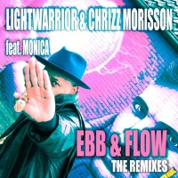 Lightwarrior & Chrizz Morisson feat. Monica Ebb & Flow (the remixes)