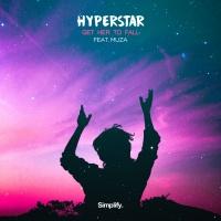 Hyperstar Get Her To Fall