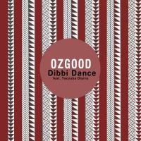 Ozgood Feat Yacouba Diarra Dibbi Dance