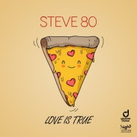 Steve 80 Love Is True