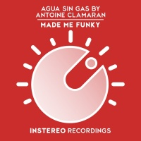 Agua Sin Gas by Antoine Clamaran Made Me Funky