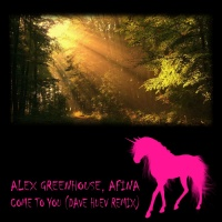 Alex Greenhouse, Afina Come To You