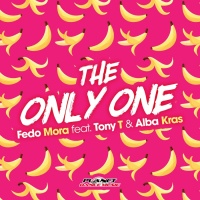 Fedo Mora feat. Tony T & Alba Kras The Only One