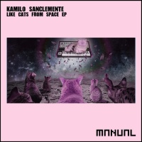 Kamilo Sanclemente Like Cats From Space EP
