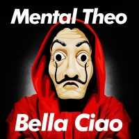 Mental Theo Bella Ciao