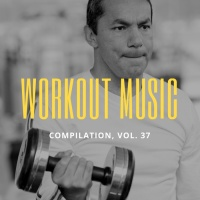 Centaurus B Workout Music Vol 37
