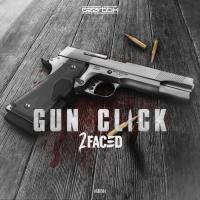 2faced Gun Click