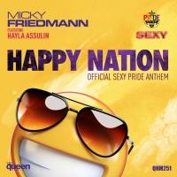 Micky Friedmann Feat Hayla Assulin Happy Nation