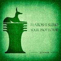 Maroshi Sumo Your Protector