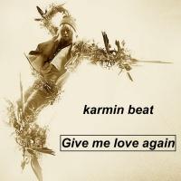 Karmin Beat Give Me Love Again