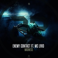 Enemy Contact Feat Mc Livid Madness