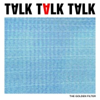 The Golden Filter Talk Talk Talk
