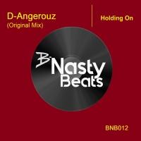 D-angerouz Holding On