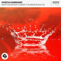 Oye!!!, Kassiano Feat Craigy-t, Gregor Salto Keep Calm