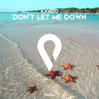 Kyndo Don\'t Let Me Down
