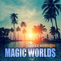 Chrizz Morisson Magic Worlds