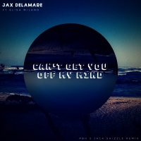 Jax Delamare Can\'t Get You Off My Mind