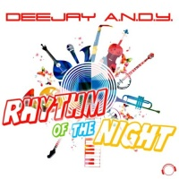 Deejay Andy Rhythm Of The Night