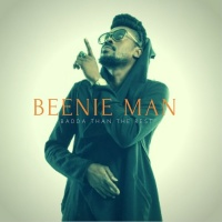 Beenie Man Badda Than The Rest