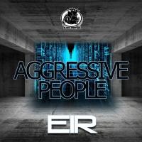 Eir Aggressive People