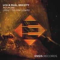 Lca, Dual Gravity Feat Telvin Lewis No More
