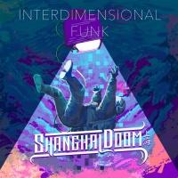 Shanghai Doom Interdimensional Funk