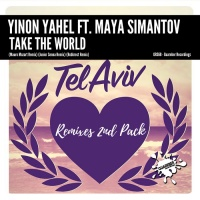 Yinon Yahel Feat Maya Simantov Take The World