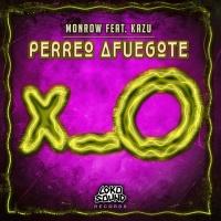 Monrow Feat Kazu Perreo Afuegote