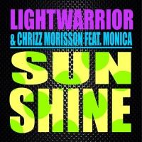 Lightwarrior, Chrizz Morisson Feat Monica Sunshine