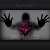 Paul Wallen Breathless