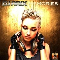 Dj Arix Memories