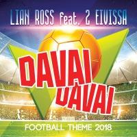 Lian Ross feat. 2 Eivissa Davai Davai