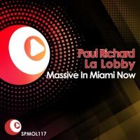 Paul Richard Massive In Miami Now