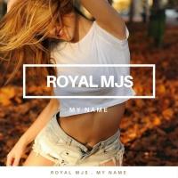 Royal Mjs My Name