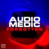 Audio Medic Forgotten