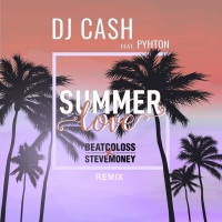 Dj Cash Feat Pyhton Summer Love