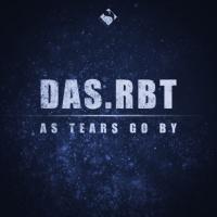 Dasrbt As Tears Go By