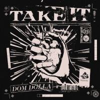 Dom Dolla Take It