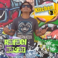 Rafael Macias Kitchen EP