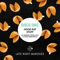 Disco Dikc Hood Rat Stuff