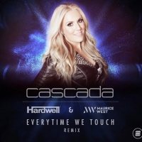 Cascada Everytime We Touch (Hardwell & Maurice West Remix)